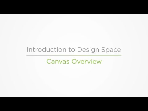 Embedded thumbnail for Canvas Overview - Introduction to Design Space